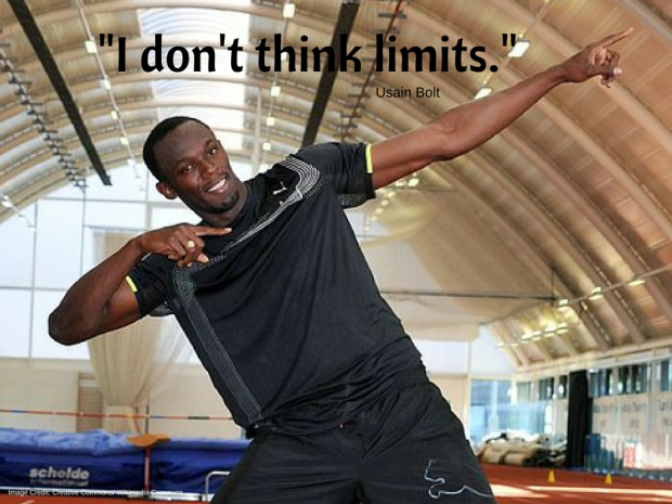 -Usain Bolt I don't think limits.-