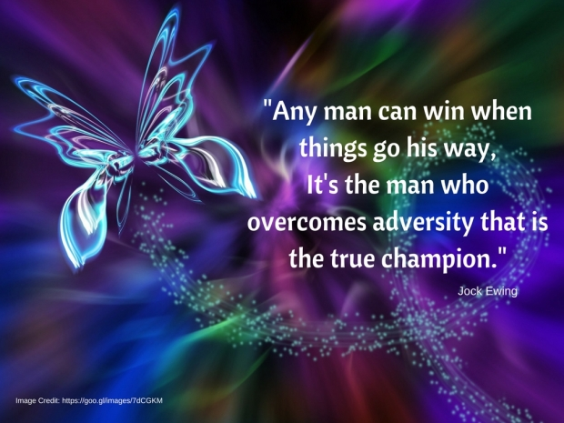 any-man-can-win-when-things-go-his-wayit-s-the-man-who-overcomes-adversity-that-is-the-true-champion-1
